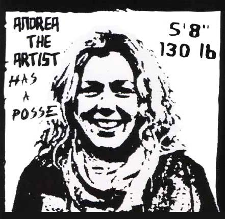 Andrea the Artist has a posse