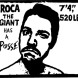 roca the giant has a posse !